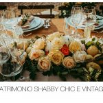 Matrimonio Shabby Chic e Vintage