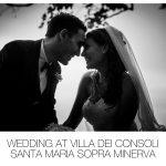 Wedding at Villa dei Consoli - Santa Maria sopra Minerva
