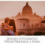 Servizio Fotografico Prematrimoniale a Roma.