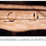 Matrimonio La Badia di Orvieto